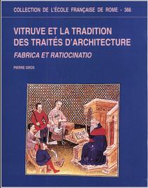 Vitruve: l'architecture et sa théorie, à la lumière des études récentes1