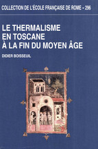 Le Thermalisme en Toscane à la fin du Moyen Âge