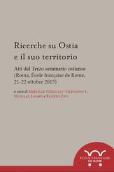 Ricerche su Ostia e il suo territorio
