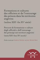 Formations et cultures des officiers et de l'entourage des princes dans les territoires angevins (milieu XIIIe-fin XVe siècle)