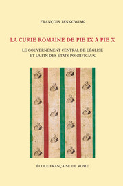 Chapitre 4. Rome sans Rome ou les dernières années de Pie IX (1870-1878)
