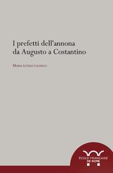 I prefetti dell'annona da Augusto a Costantino