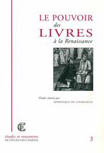 Le pouvoir des livres à la Renaissance