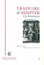Traduire et adapter à la Renaissance