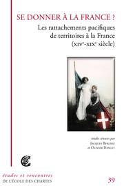 La «réunion» de Lyon à la France, quarante années pour un rattachement pacifique