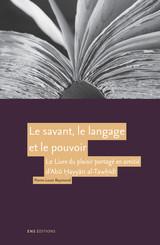 Le savant, le langage et le pouvoir