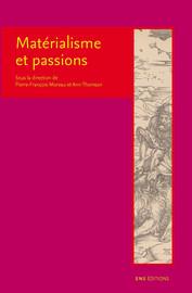Matérialisme et passions