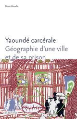 Yaoundé carcérale