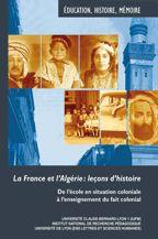 La France et l'Algérie: leçons d'histoire