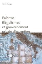 Palerme, illégalismes et gouvernement urbain d'exception
