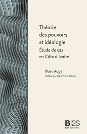 Théorie des pouvoirs et idéologie
