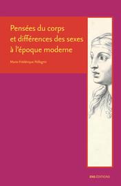 Pensées du corps et différences des sexes à l'époque moderne