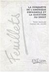 La conquête de l'Amérique espagnole et la question du droit