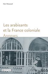 Les arabisants et la France coloniale. Annexes