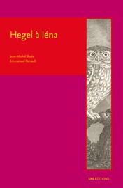 Philosophie pratique et histoire chez le Hegel d'Iéna