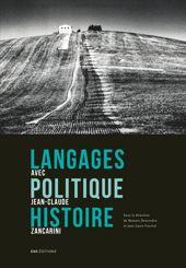 Langages, politique, histoire. Avec Jean-Claude Zancarini