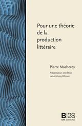 Pour une théorie de la production littéraire