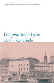 De l'enseignement à l'éducation jésuite en région lyonnaise (1850-1950)