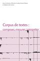 Corpus de textes: composer, mesurer, interpréter