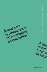 À quoi sert la comparaison internationale en éducation?