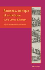 Rousseau, politique et esthétique