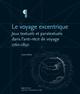 Annexe 2. Éditions et traductions des Voyages en zigzag de Rodolphe Töpffer, 1825-20161