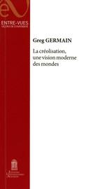 La créolisation, une vision moderne des mondes