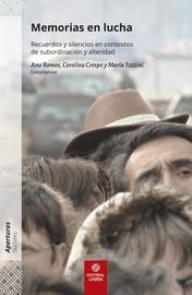 Capítulo 3. Las rogativas mapuche como lugares políticos de la memoria