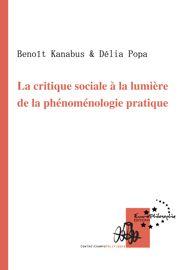 La critique sociale à la lumière de la phénoménologie pratique