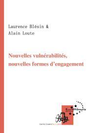 Nouvelles vulnérabilités, nouvelles formes d'engagement