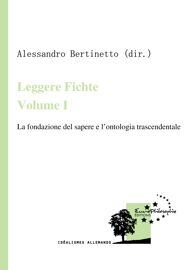 Leggere Fichte. Volume I