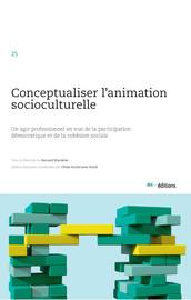 Conceptualiser l'animation socioculturelle