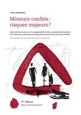 Mineurs confiés: risques majeurs?