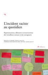 L'incident raciste au quotidien