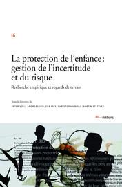 La protection de l'enfance : gestion de l'incertitude et du risque