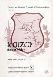 Chapitre III. L'évolution historique des fonctions et de l'influence régionale de la ville du Cuzco