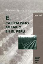 Capitalisme agraire au Pérou. Premier volume
