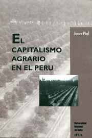 Capítulo cuarto. El apogeo del neolatifundismo peruano al comienzo del siglo xx