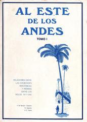 Al Este de los Andes. Tomo I