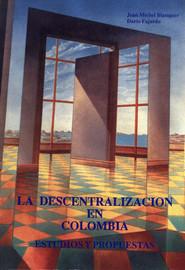 Capítulo dos. Análisis de la política público de descentralización