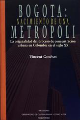 Bogotá: nacimiento de una metrópoli
