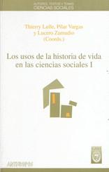 Los usos de la historia de vida en las ciencias sociales. I