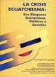Representación, clientelismo y corporativismo en Ecuador1