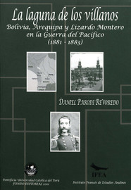 Capítulo III. El plan de paz boliviano (1882 - 1883)