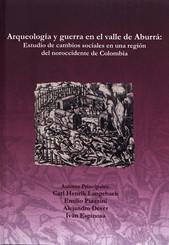 Arqueología y guerra en el valle de Aburrá