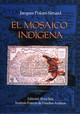 Capítulo 9. La segmentación de la sociedad indígena