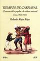 "Ricardo Dávalos y Lissón: ""El carnaval"" (1874)*"