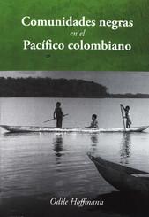 Comunidades negras en el Pacífico colombiano