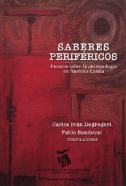 I. Dilemas y tendencias en la antropología peruana: del paradigma indigenista al paradigma intercultural1