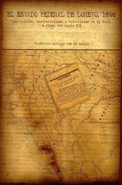 Capítulo 12. Federalismo y cacerismo en el levantamiento de 1896